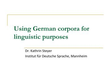 Using German corpora for linguistic purposes