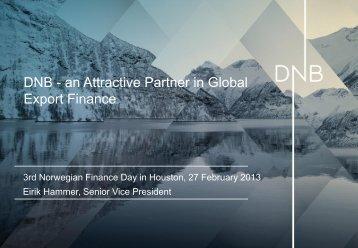 DNB - an Attractive Partner in Global Export Finance - Norway
