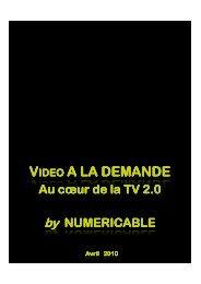 LA VIDEO ON DEMAND de NUMERICABLE EN 10 AVANTAGES
