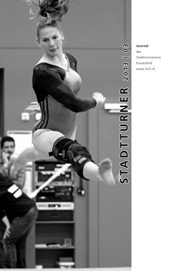 2013 Heft 3 [PDF, 4.00 MB] - Stadtturnverein Frauenfeld