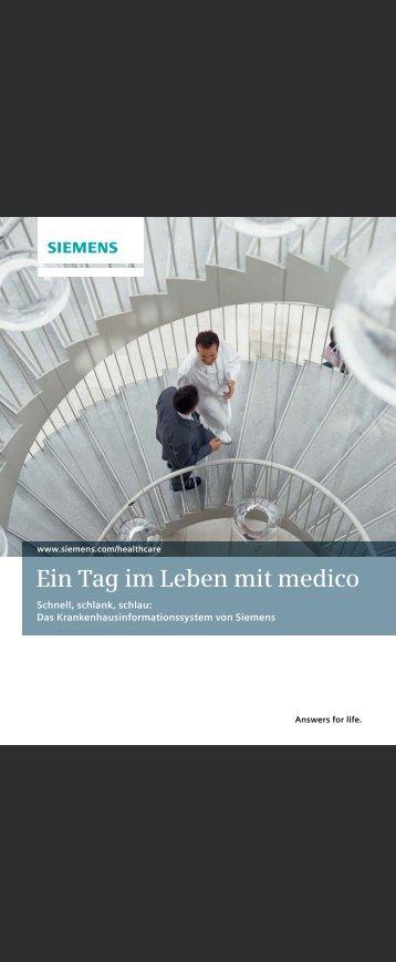 Ein Tag im Leben mit medico - Siemens Healthcare - Siemens AG