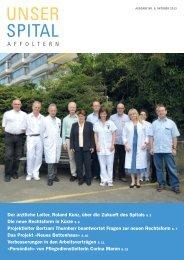Der ärztliche Leiter, Roland Kunz, über die Zukunft des Spitals S. 3 ...