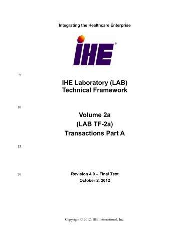 IHE Laboratory (LAB) Technical Framework Volume 2a (LAB TF-2a ...