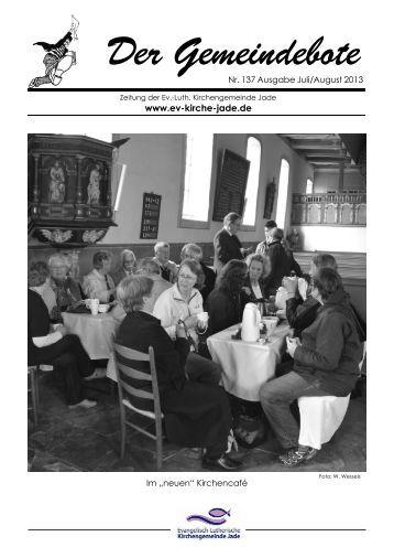 Gemeindebote Nr. 137 Juli August 2013.pdf - Evangelisch ...