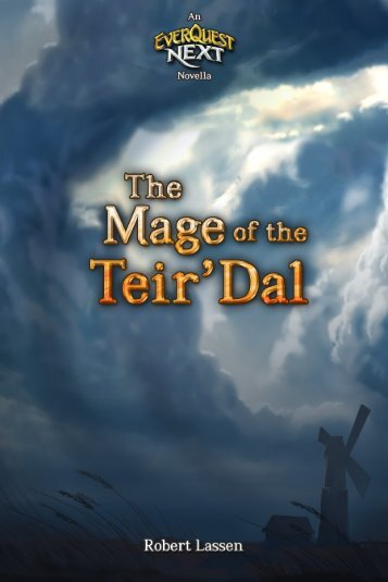 The Mage of the Teir'Dal - An EverQuest Next Novella