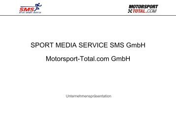 SPORT MEDIA SERVICE SMS GmbH Motorsport-Total.com GmbH