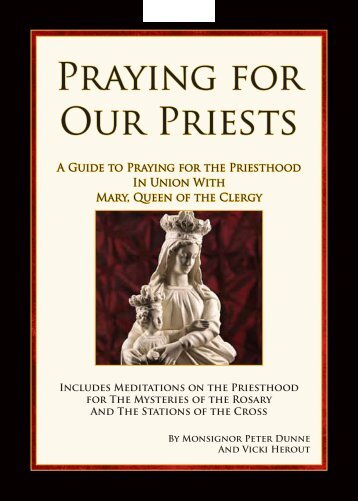 Praying for Our Priests - Pray for priests and vocations