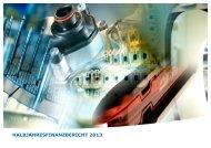 HALBJAHRESFINANZBERICHT 2013 - HTI - High Tech Industries AG