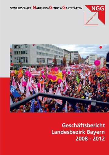 der Geschäftsbericht als pdf - Gewerkschaft Nahrung-Genuss ...