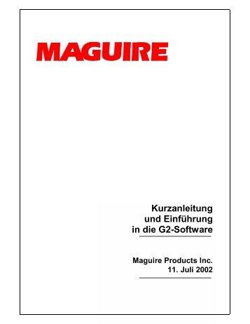 Kurzanleitung und Einführung in die G2-Software - Maguire Products