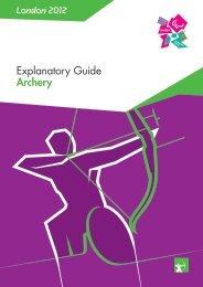 London 2012 Explanatory Guide Archery