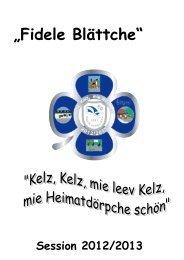 Verehrte Kelzer, liebe Freunde und Gönner der Fidele Jonge