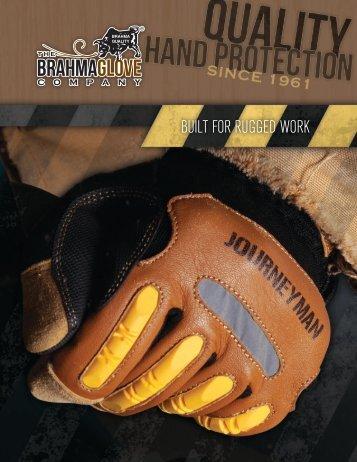 BUILT FOR RUGGED WORK - Brahma Gloves