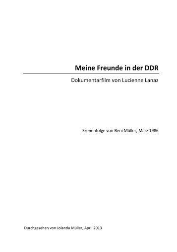 Meine Freunde in der DDR - Szenenfolge von Beni Müller