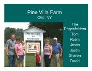Pine Villa Farm Otto, NY