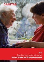Begleitung in der letzten Lebensphase 2013 - Caritas Luzern