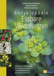 V:\Cover AT\Web\Enzyklopaedie_Essbare_Wildpflanzen ... - AT Verlag