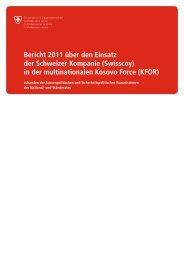 Bericht 2011 über den Einsatz der Schweizer Kompanie (Swisscoy ...