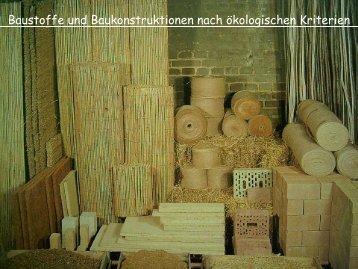 Baustoffe und Baukonstruktionen nach ökologischen Kriterien