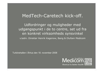 Forretningsmæssige muligheder og udfordringer - Caretech ...