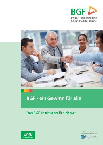 Das BGF-Institut stellt sich vor - Institut für Betriebliche ...