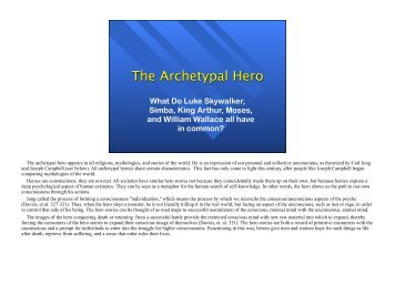 archetypal heroes In his 1949 book, the hero with a thousand faces, campbell outlines the  monomyth, or archetypal journey, that all of these stories follow in this project,  you.