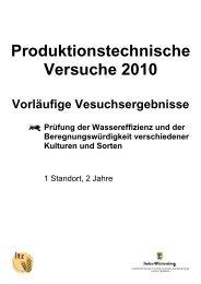 Produktionstechnische Versuche 2010 - LTZ Augustenberg