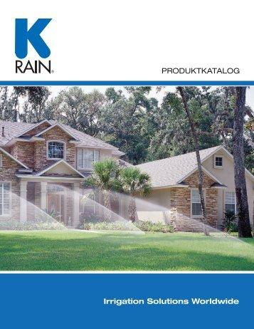 PRODUKTKATALOG Irrigation Solutions Worldwide - K-Rain