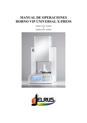 MANUAL DE OPERACIONES HORNO VIP UNIVERSAL X-PRESS