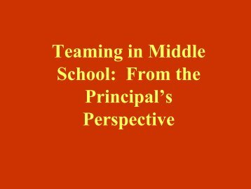 Teaming in Middle School: From the Principal's Perspective