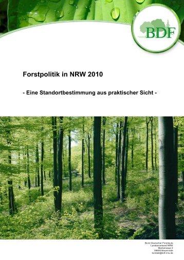 Forstpolitik in NRW 2010 - Bund Deutscher Forstleute ...