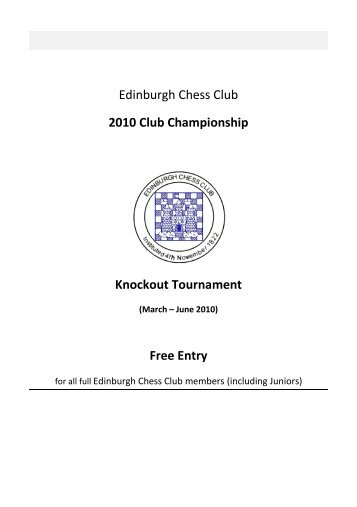 Edinburgh Chess Club 2010 Club Championship Knockout ...
