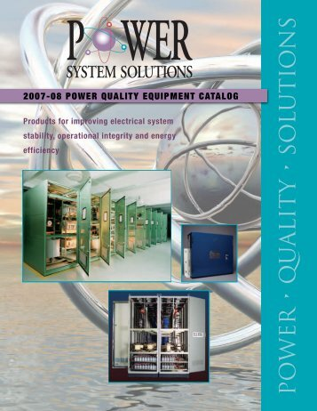 PO WER • QU ALIT Y • SO L UTIO NS - Power System Solutions