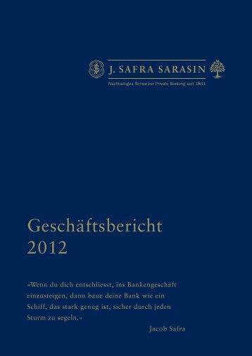 Geschäftsbericht 2012 - Bank Sarasin