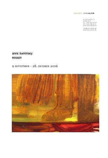 Anne Kaminsky roggen 9 September - 28. Oktober 2006