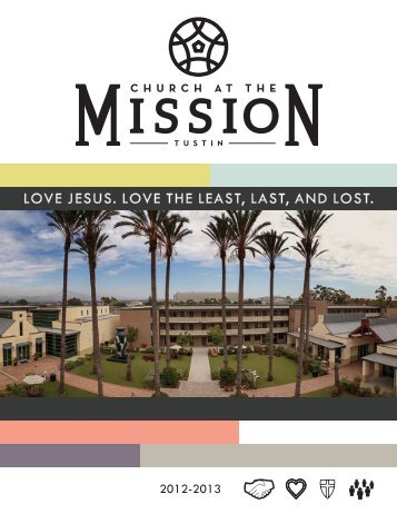 love jesus. love the least, last, and lost. - Church at the Mission