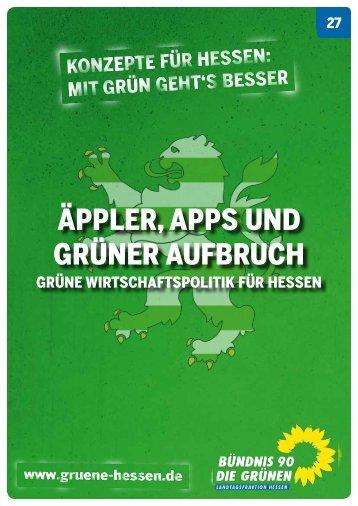 Äppler, Apps und GrÜner Aufbruch - Bündnis 90/Die Grünen Hessen