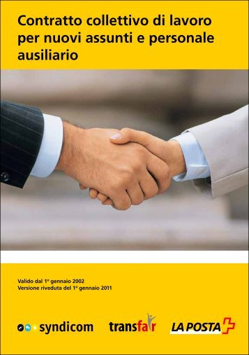 Contratto collettivo di lavoro per nuovi assunti e personale ausiliario