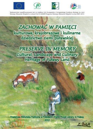 Zachować w pamięci. Kulturowe, krajobrazowe i ... - Powiat Puławski