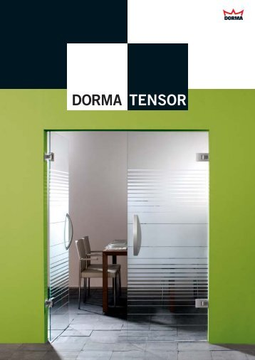 DORMA TENSOR - General Compact