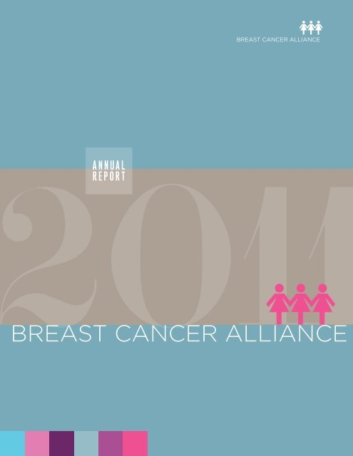 Annual Report – 2011 - Breast Cancer Alliance