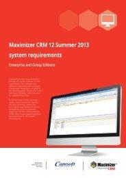 Maximizer CRM 12 Summer 2013 system requirements Enterprise ...
