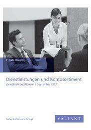 Prospekt: Dienstleistungen und Kontosortiment (PDF ... - Valiant Bank