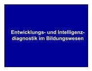 Entwicklungs- und Intelligenz- diagnostik im Bildungswesen - Moodle