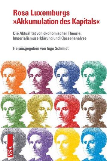 Rosa Luxemburgs »Akkumulation des Kapitals« - VSA Verlag