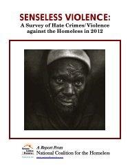 SENSELESS VIOLENCE: - National Coalition for the Homeless