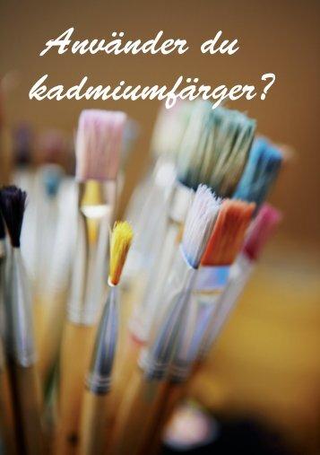 Använder du kadmiumfärger? - Borås Energi och Miljö