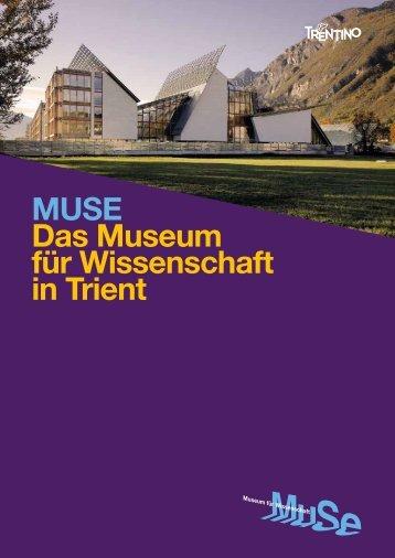 MUSE Das Museum für Wissenschaft in Trient - MUSE - Museo delle ...