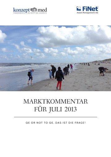 MARKTKOMMENTAR FÜR JULI 2013 - Konzept Med