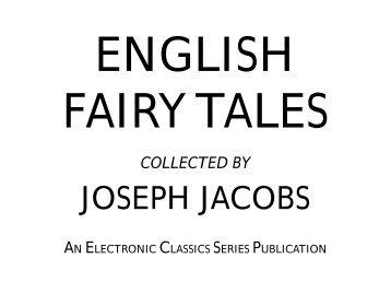 English Fairy Tales - Penn State University